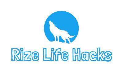 Rize Life Hacks